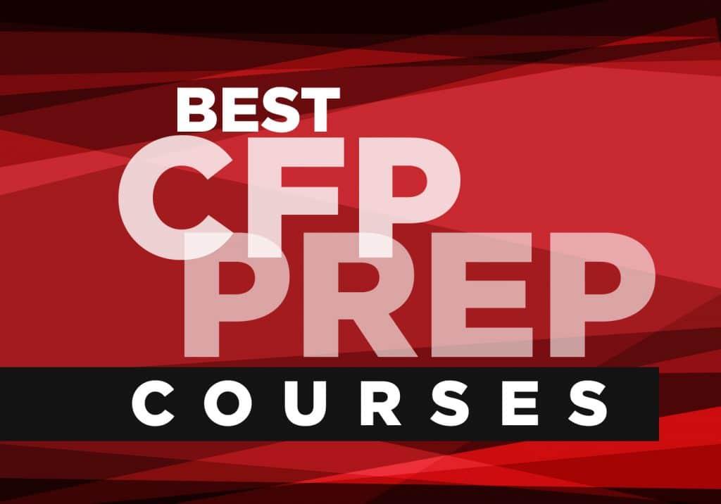 Best CFP Prep courses