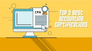 Top 5 Best Accounting Certifications