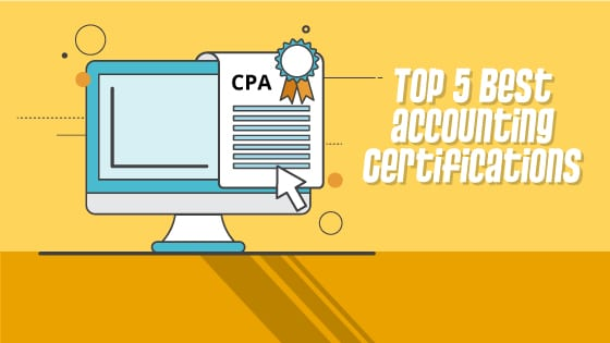 2020 Top 5 Best Accounting Certifications Cpa Cfa Cma