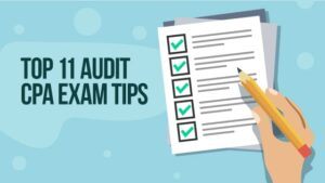 Top 11 Audit CPA Exam Tips