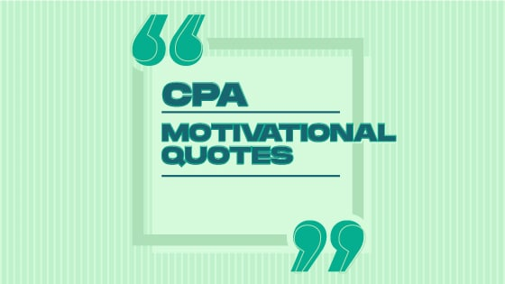 Motivational Quotes For The CPA Exam