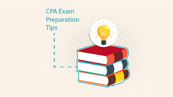 CPA Exam Preparation Tips