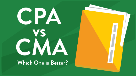 CMA vs CPA - Which One is Better?