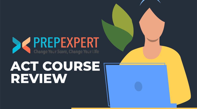 Prep Expert ACT Course Review