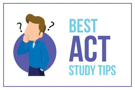 Best ACT Study Tips