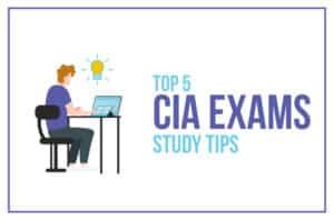 Top 5 CIA Exam Study Tips