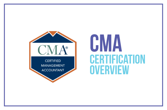 CMA Certification Overview