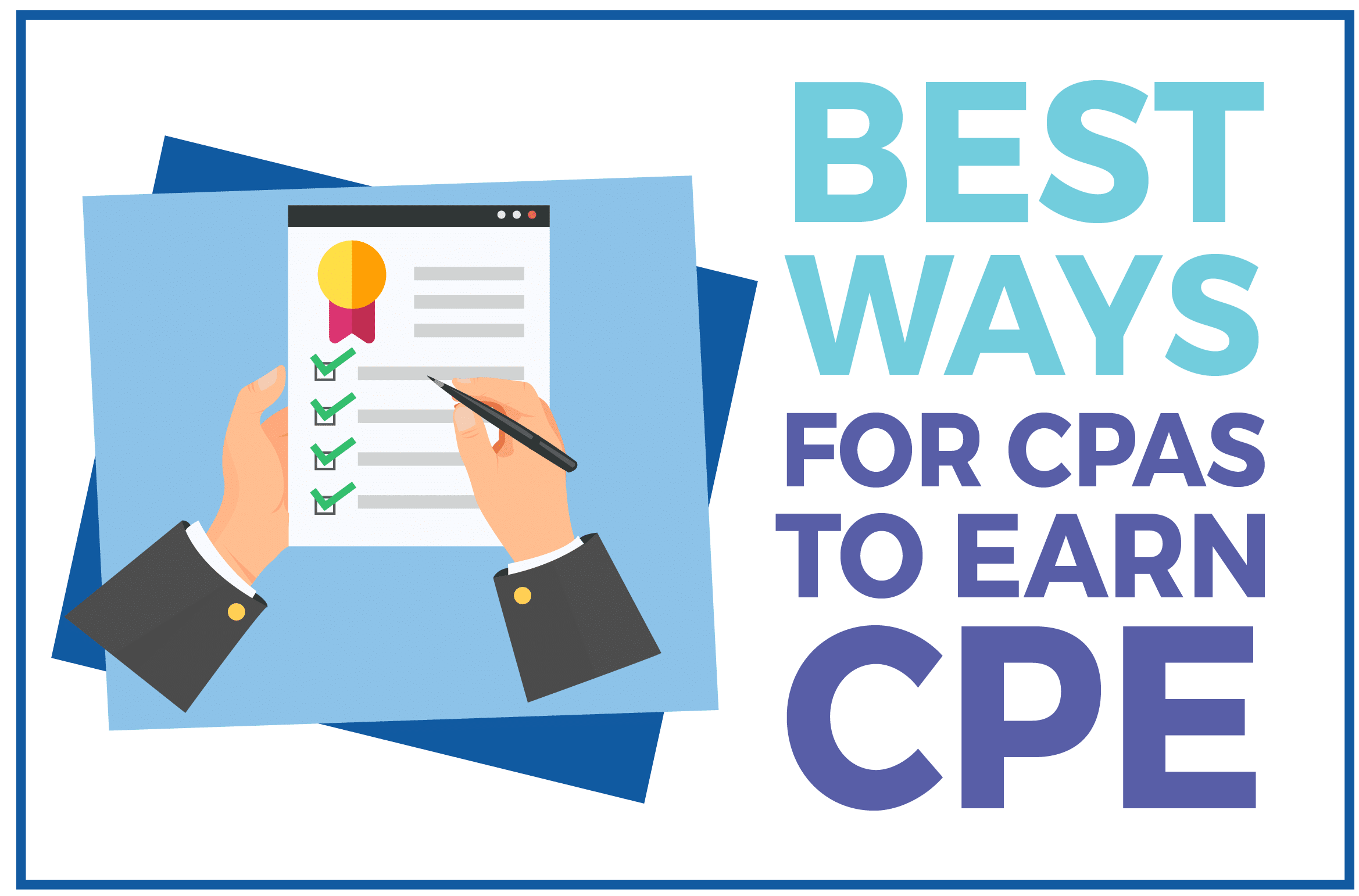 Best Ways for CPAs to Earn CPE