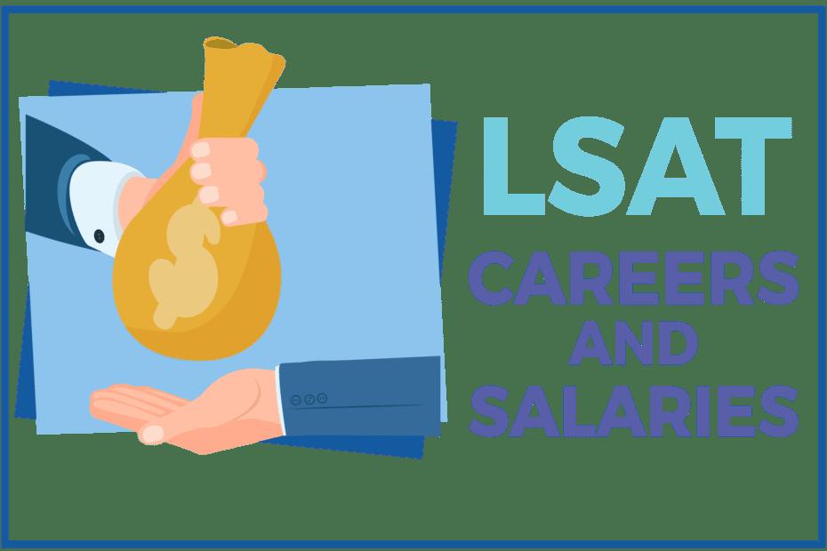 LSAT Careers and Salaries