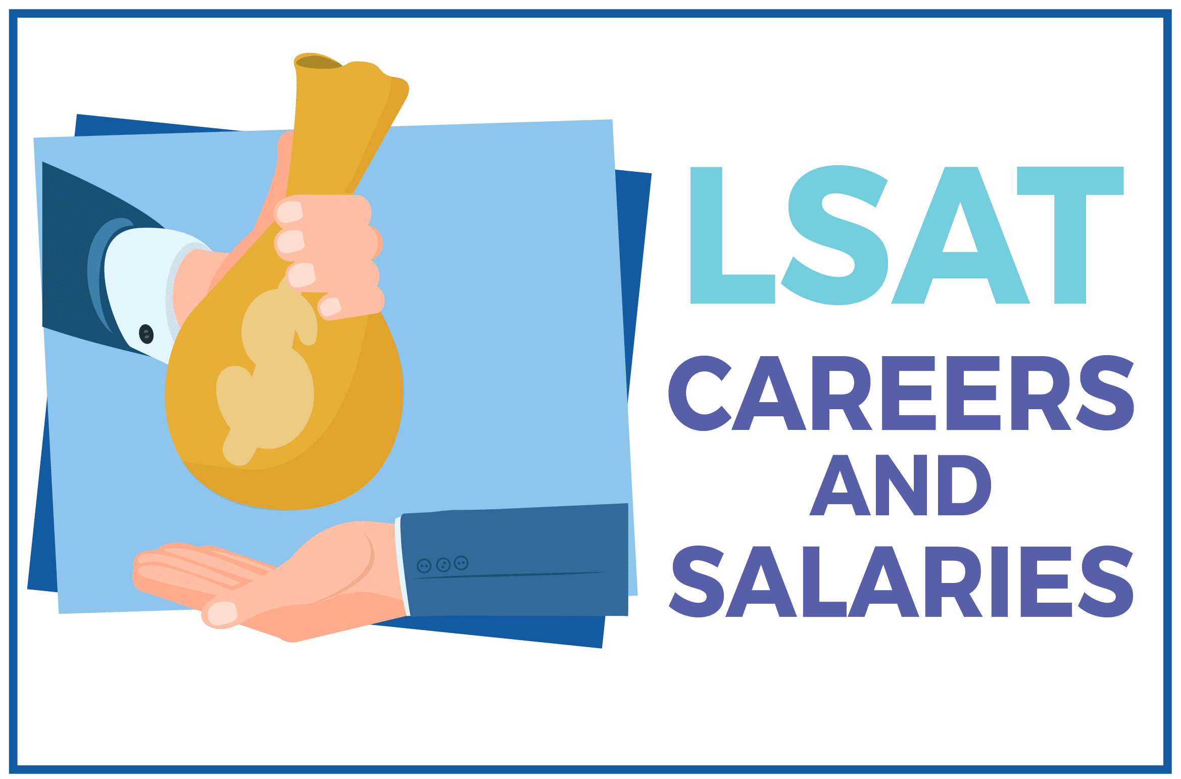 LSAT Careers and Salaries